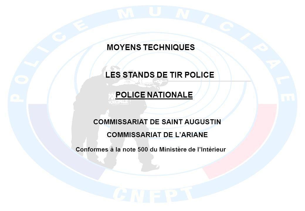 MOYENS TECHNIQUES LES STANDS DE TIR POLICE POLICE NATIONALE