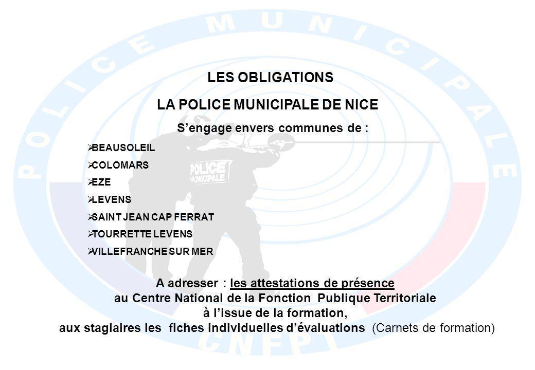 LES OBLIGATIONS LA POLICE MUNICIPALE DE NICE