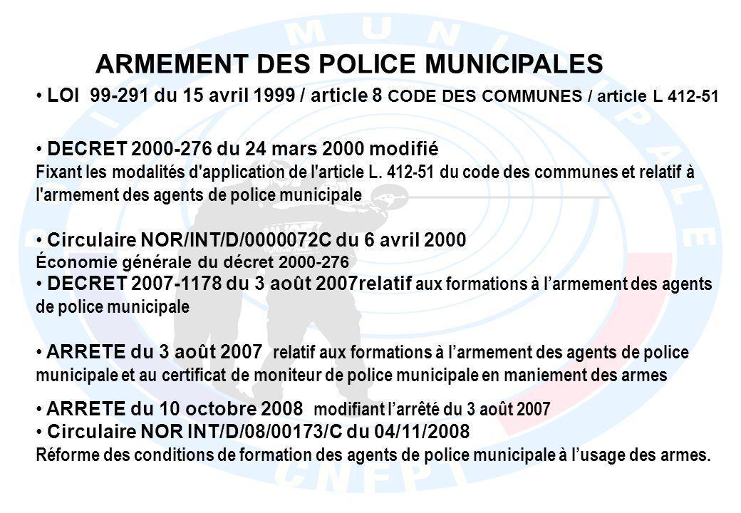 ARMEMENT DES POLICE MUNICIPALES
