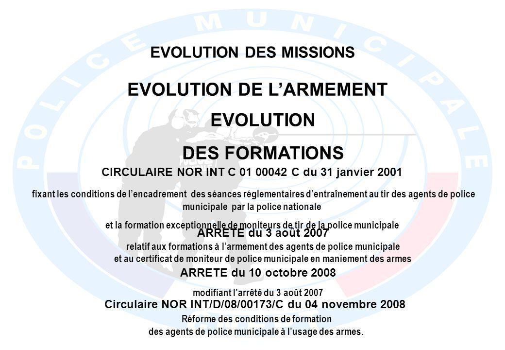 EVOLUTION DE L'ARMEMENT EVOLUTION DES FORMATIONS