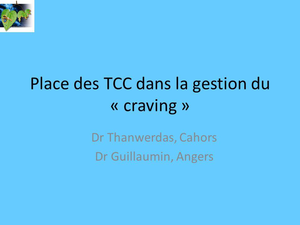Place des TCC dans la gestion du « craving »