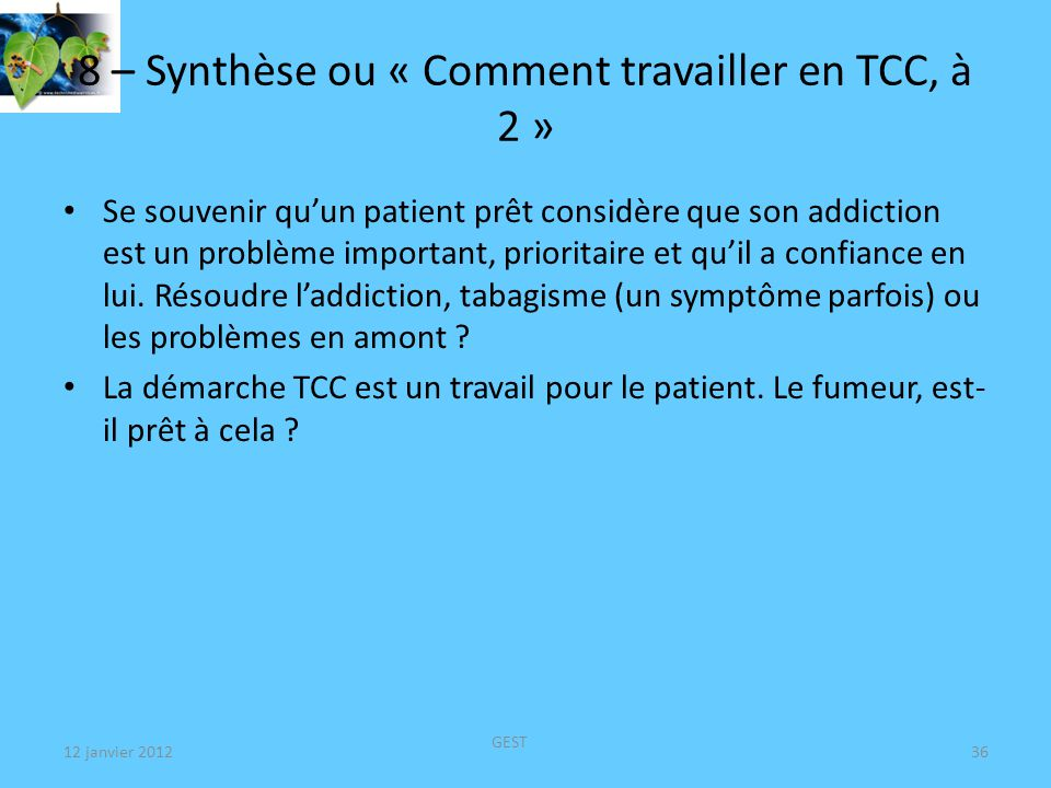 8 – Synthèse ou « Comment travailler en TCC, à 2 »