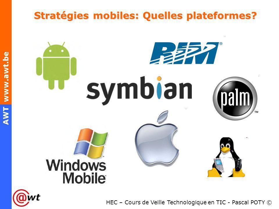 Stratégies mobiles: Quelles plateformes