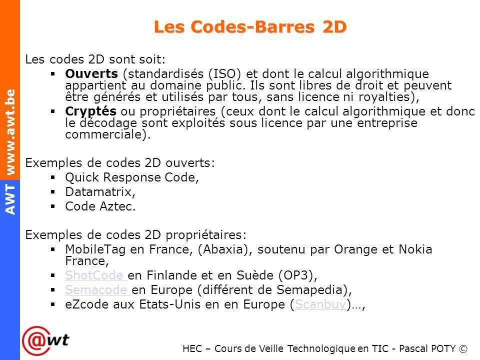 Les Codes-Barres 2D Les codes 2D sont soit: