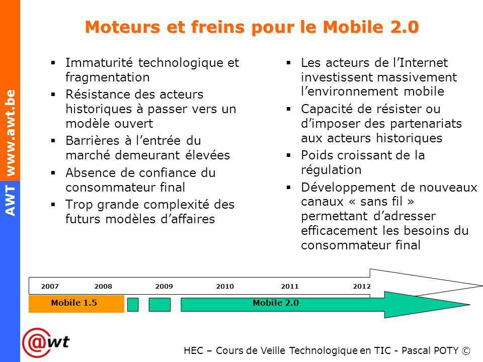 Moteurs et freins pour le Mobile 2.0