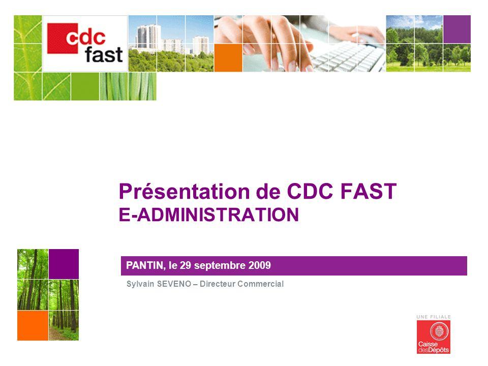 Présentation de CDC FAST E-ADMINISTRATION