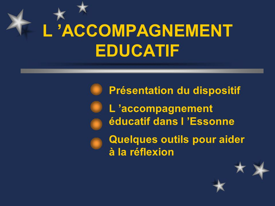 L 'ACCOMPAGNEMENT EDUCATIF