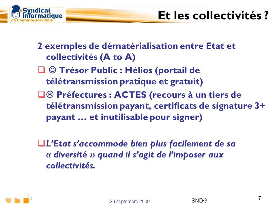 Et les collectivités 2 exemples de dématérialisation entre Etat et collectivités (A to A)