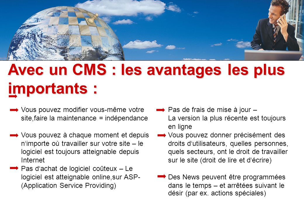 Avec un CMS : les avantages les plus importants :
