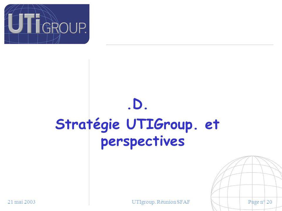 Stratégie UTIGroup. et perspectives
