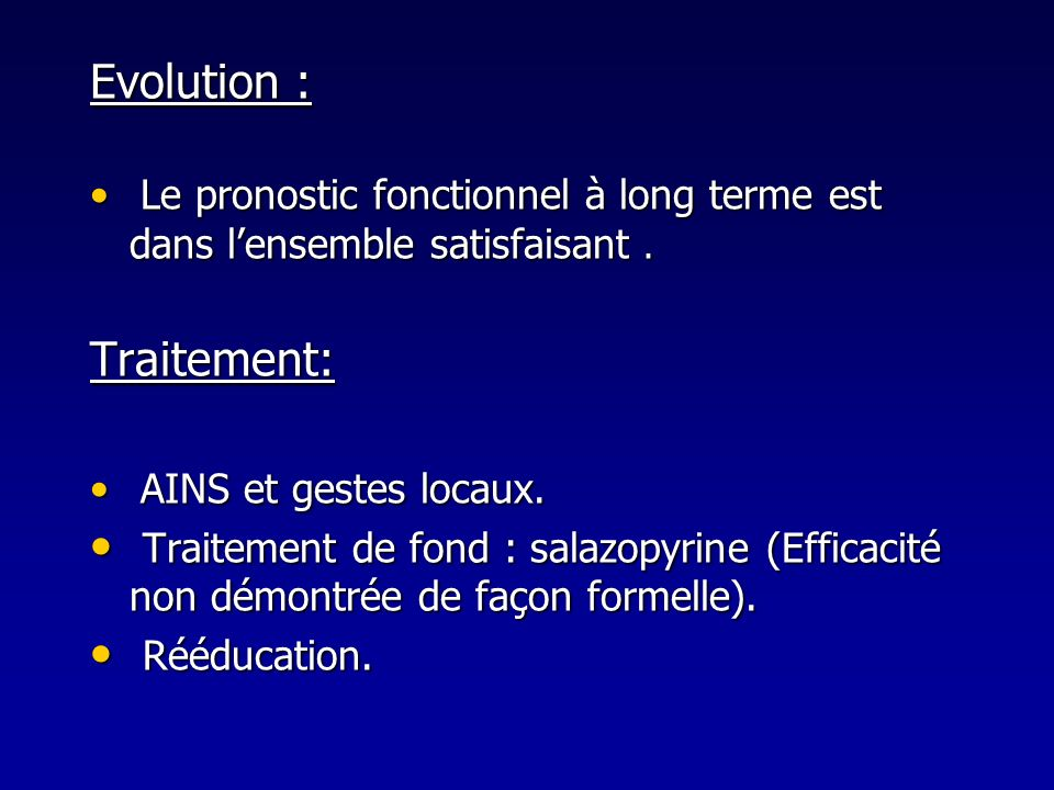 Evolution : Traitement: