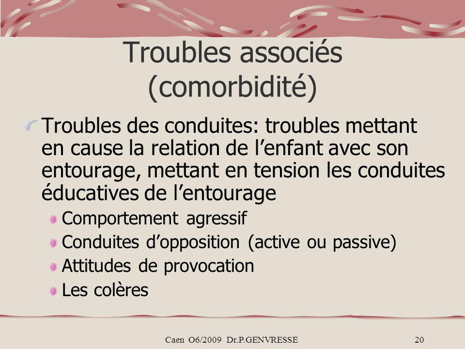 Troubles associés (comorbidité)