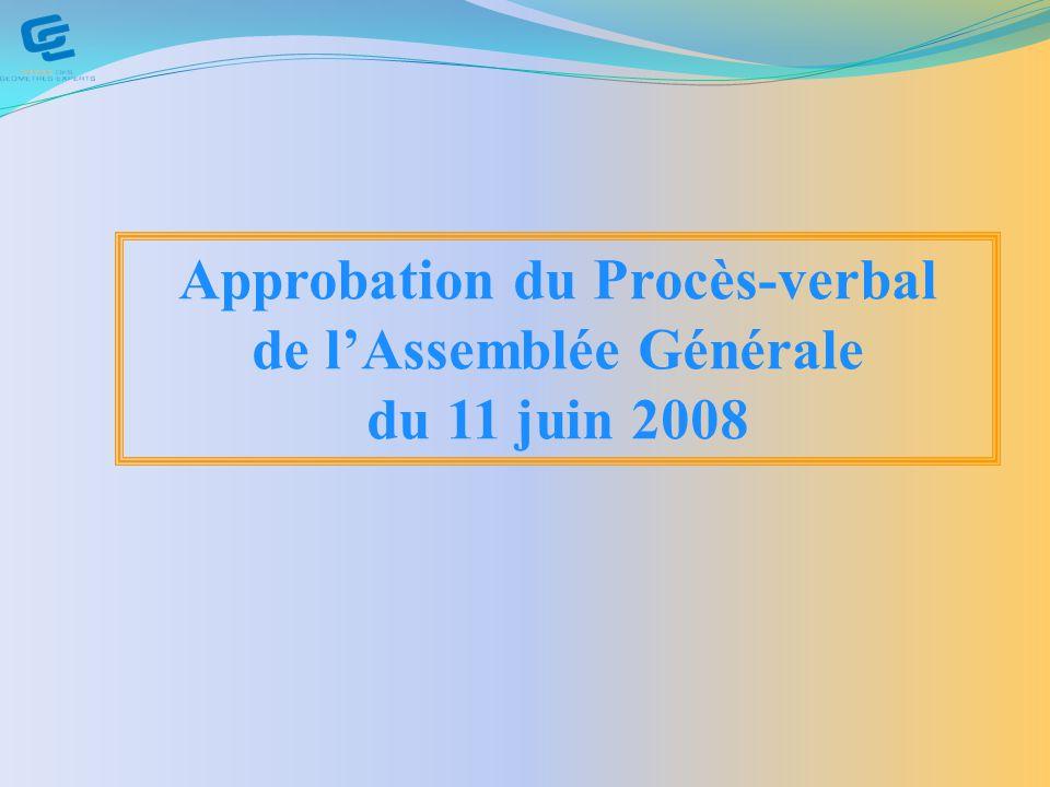 Approbation du Procès-verbal de l'Assemblée Générale