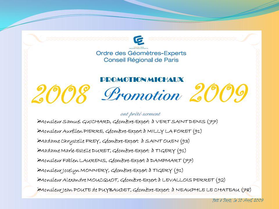PROMOTION MICHAUX 2008. 2009. Monsieur Samuel GUICHARD, Géomètre-Expert à VERT SAINT DENIS (77)