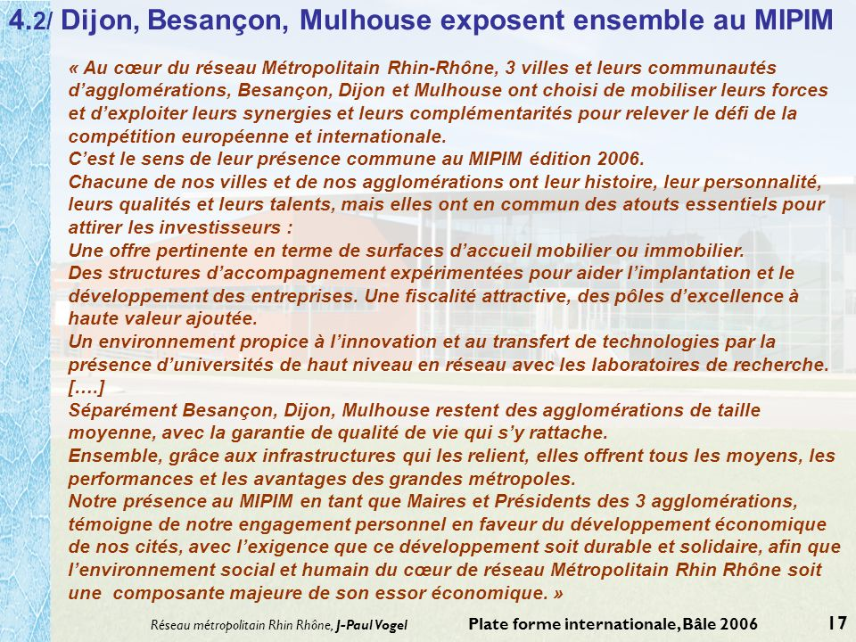 4.2/ Dijon, Besançon, Mulhouse exposent ensemble au MIPIM