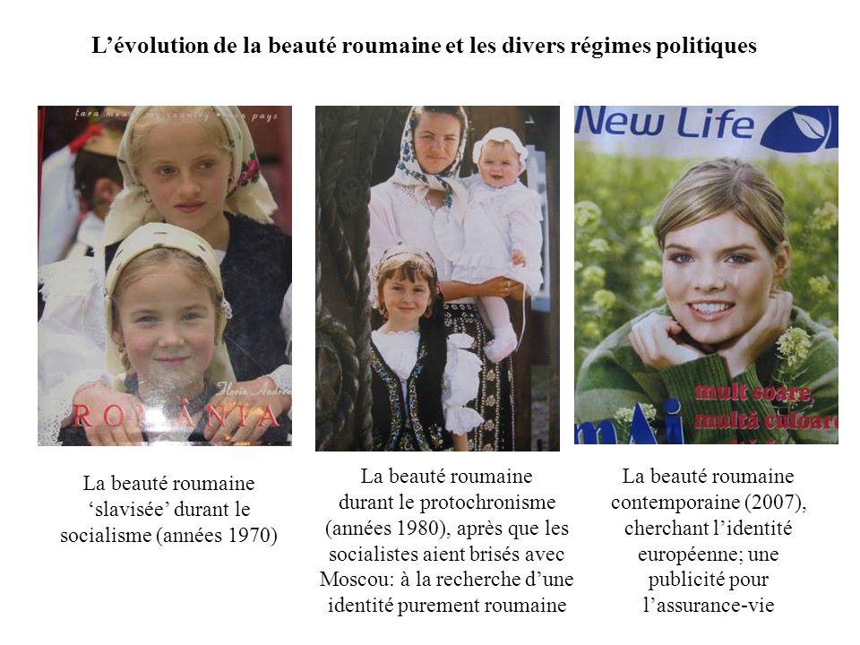 L'évolution de la beauté roumaine et les divers régimes politiques