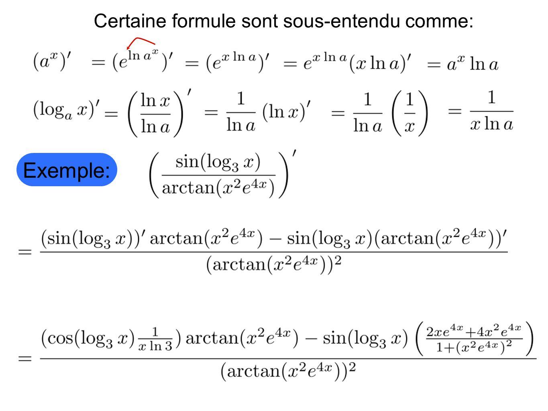 Certaine formule sont sous-entendu comme: