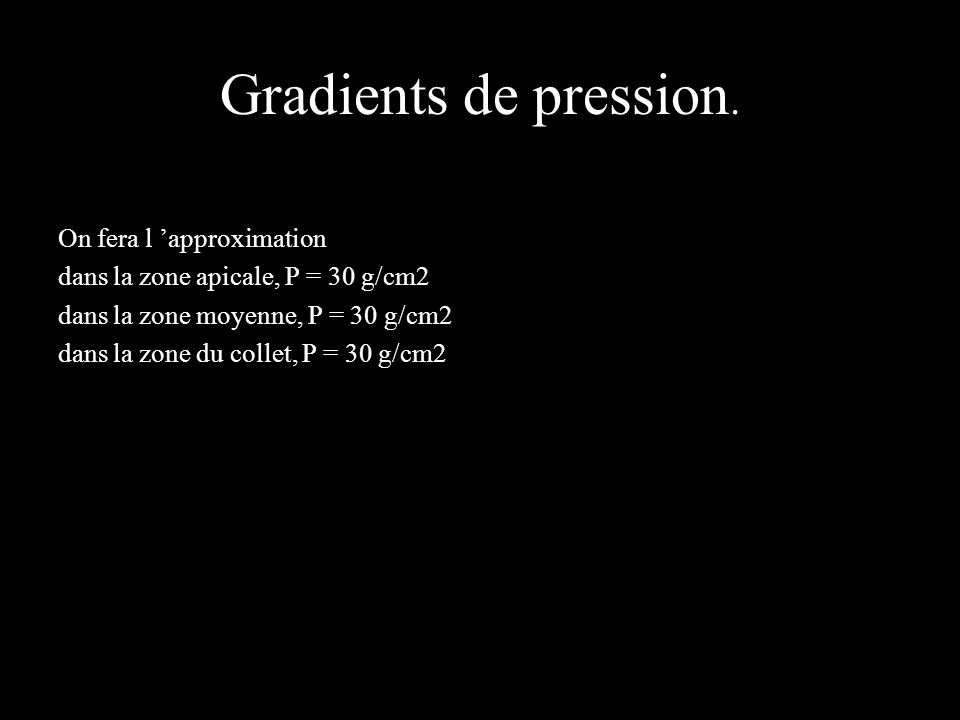 Gradients de pression. On fera l 'approximation