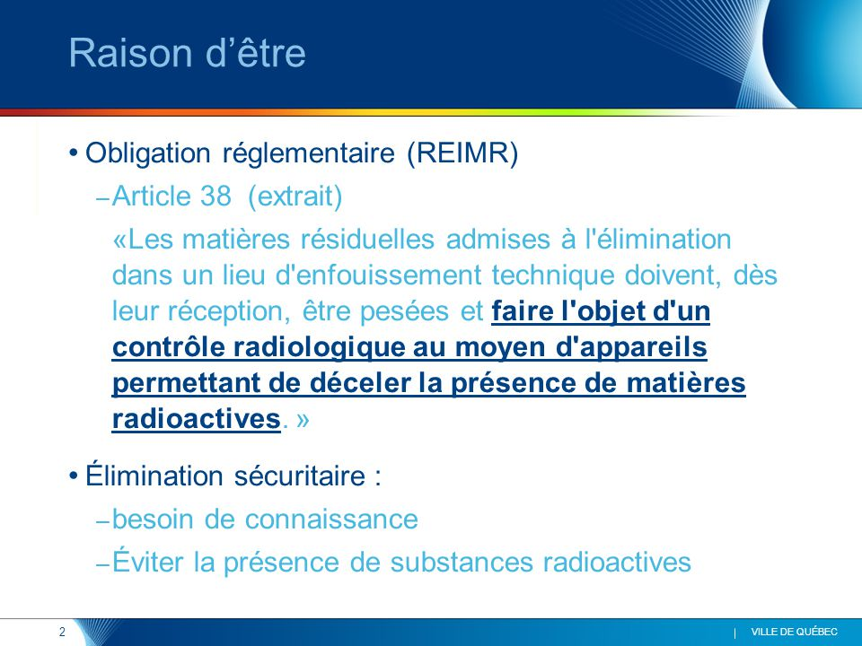 Raison d'être Obligation réglementaire (REIMR) Article 38 (extrait)