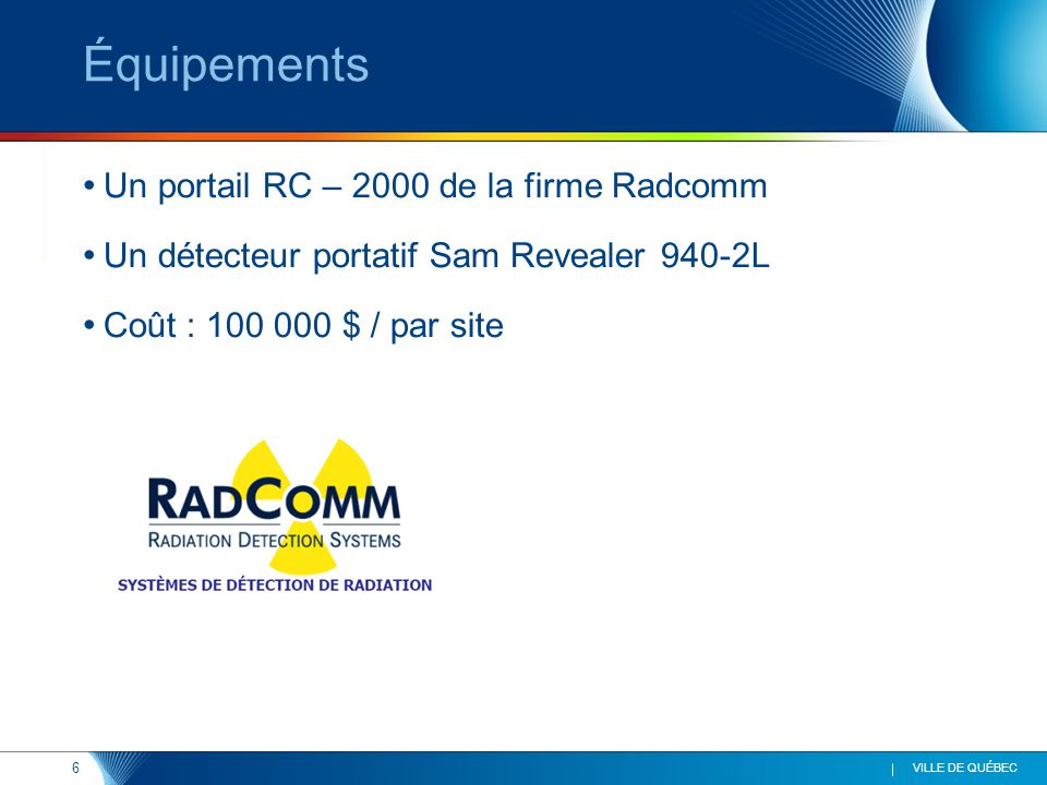 Équipements Un portail RC – 2000 de la firme Radcomm
