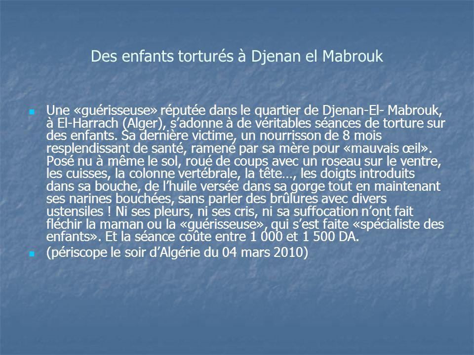 Des enfants torturés à Djenan el Mabrouk