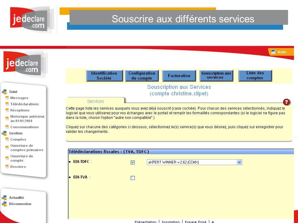 Souscrire aux différents services