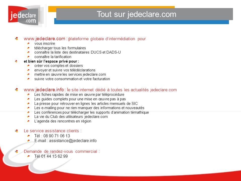 Tout sur jedeclare.com www.jedeclare.com : plateforme globale d'intermédiation pour. vous inscrire.