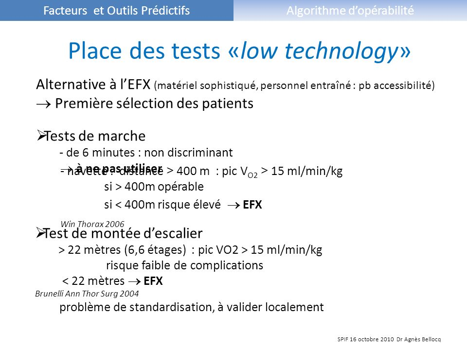 Place des tests «low technology»