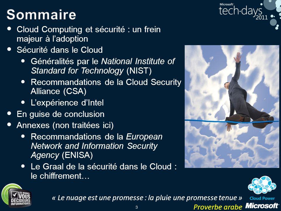 Sommaire Cloud Computing et sécurité : un frein majeur à l'adoption