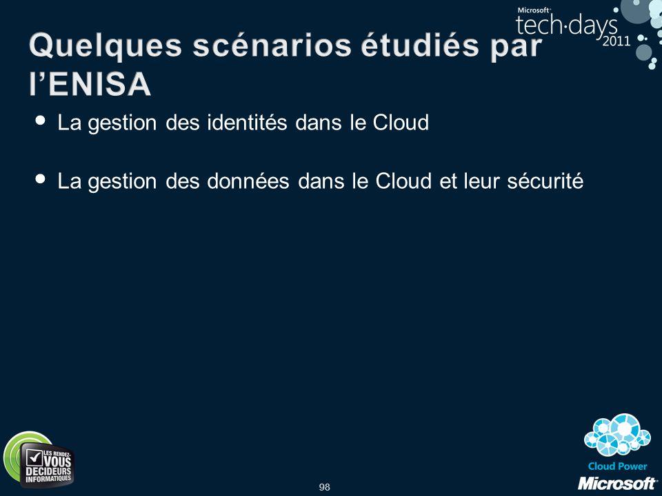 Quelques scénarios étudiés par l'ENISA