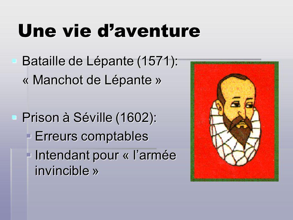 Une vie d'aventure Bataille de Lépante (1571): « Manchot de Lépante »