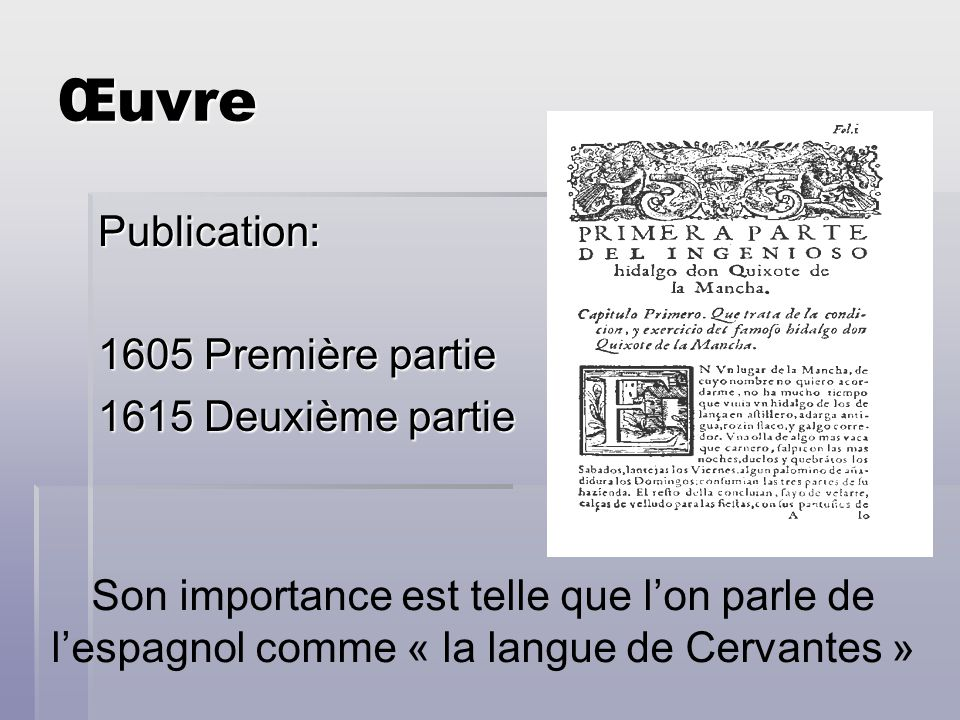 Œuvre Publication: 1605 Première partie 1615 Deuxième partie