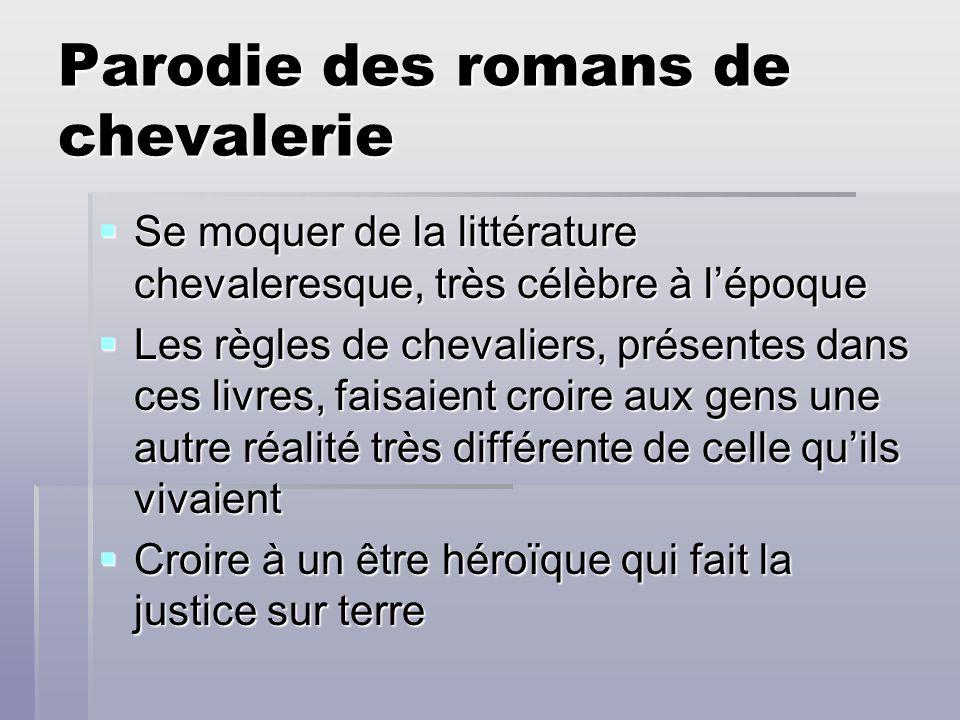 Parodie des romans de chevalerie