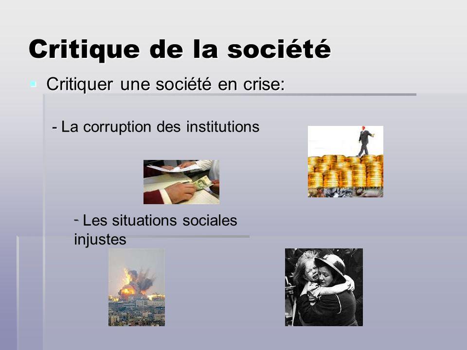Critique de la société Critiquer une société en crise: