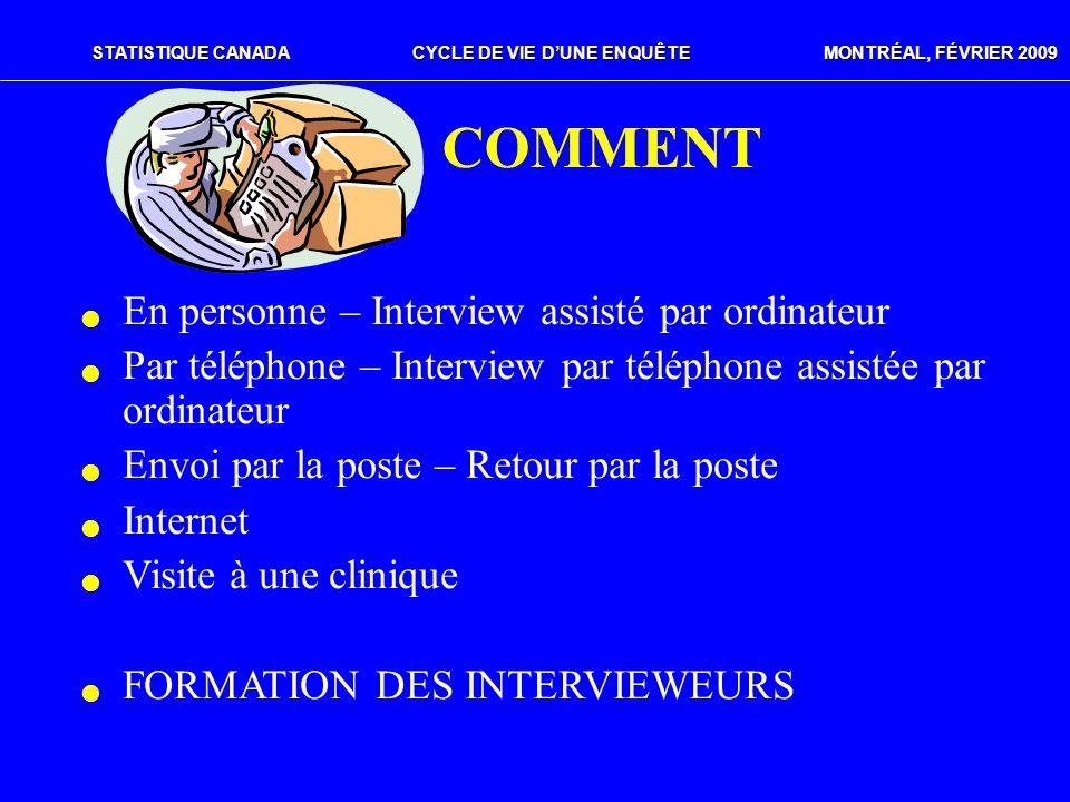 COMMENT En personne – Interview assisté par ordinateur