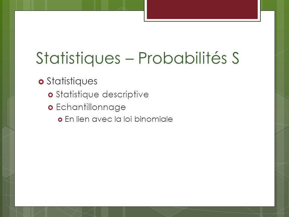 Statistiques – Probabilités S
