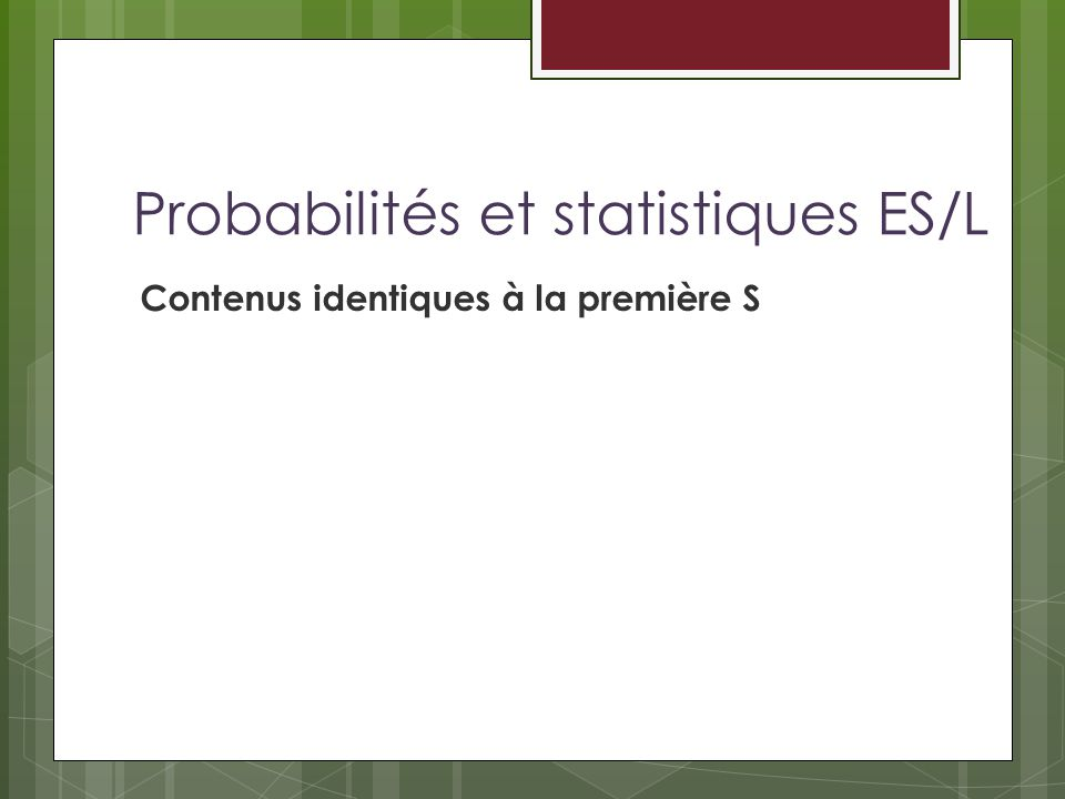 Probabilités et statistiques ES/L