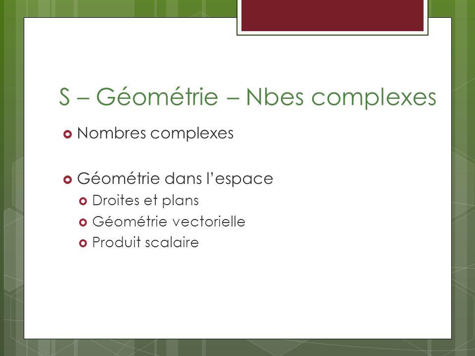 S – Géométrie – Nbes complexes