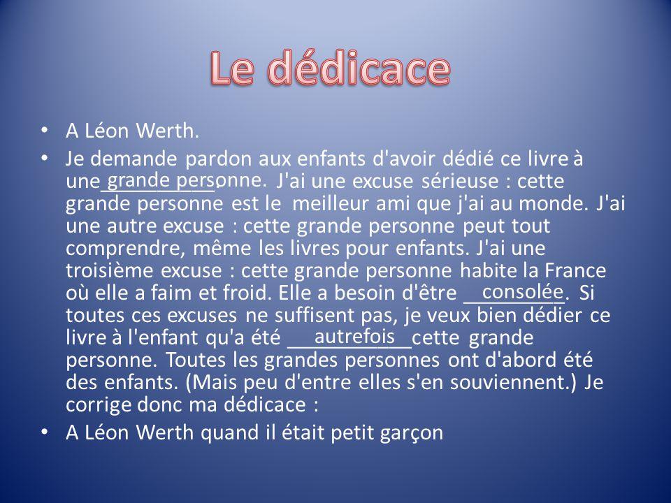 Le dédicace A Léon Werth.