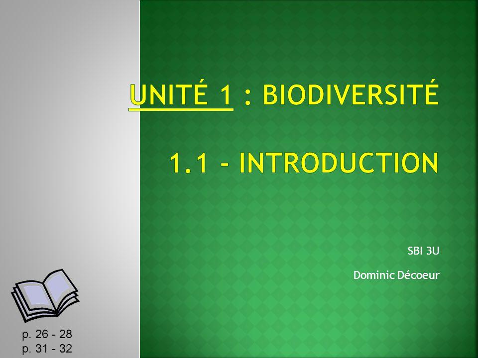 UNITÉ 1 : Biodiversité 1.1 - Introduction
