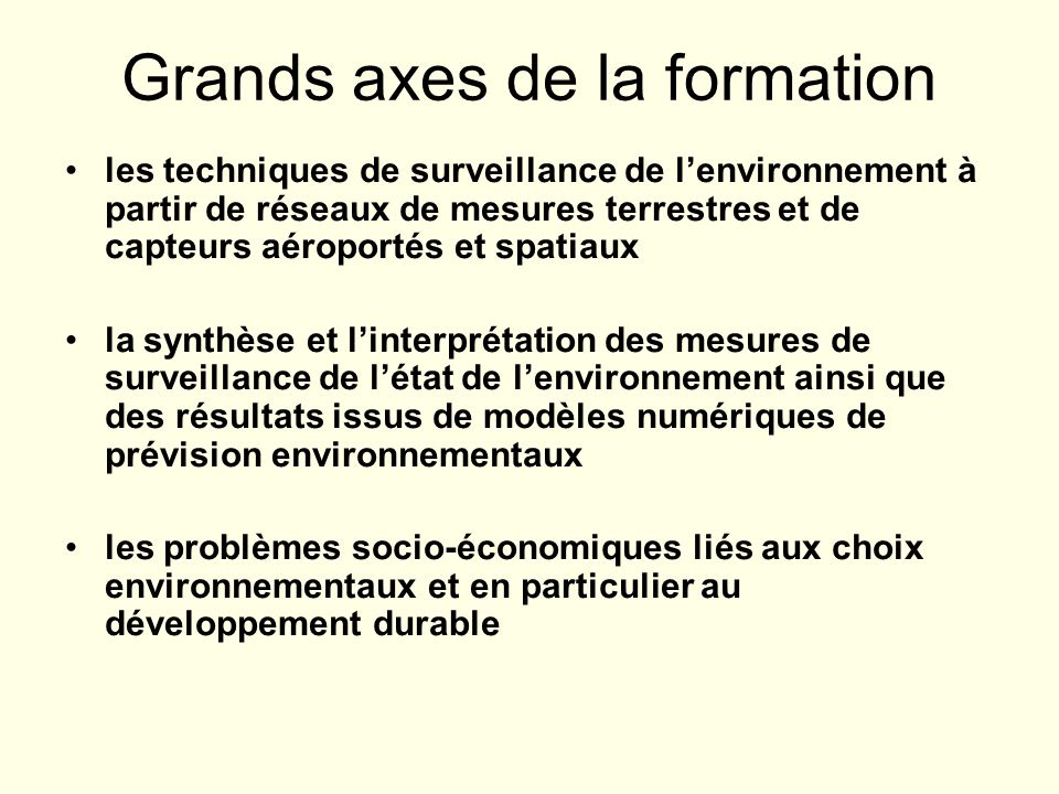 Grands axes de la formation