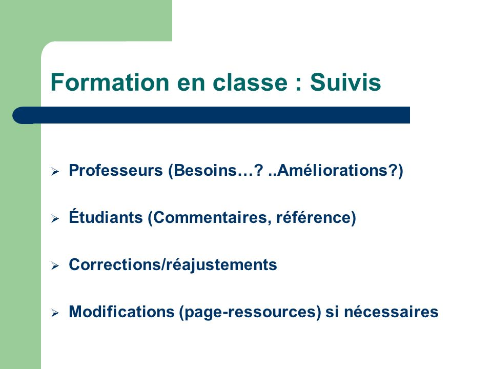 Formation en classe : Suivis