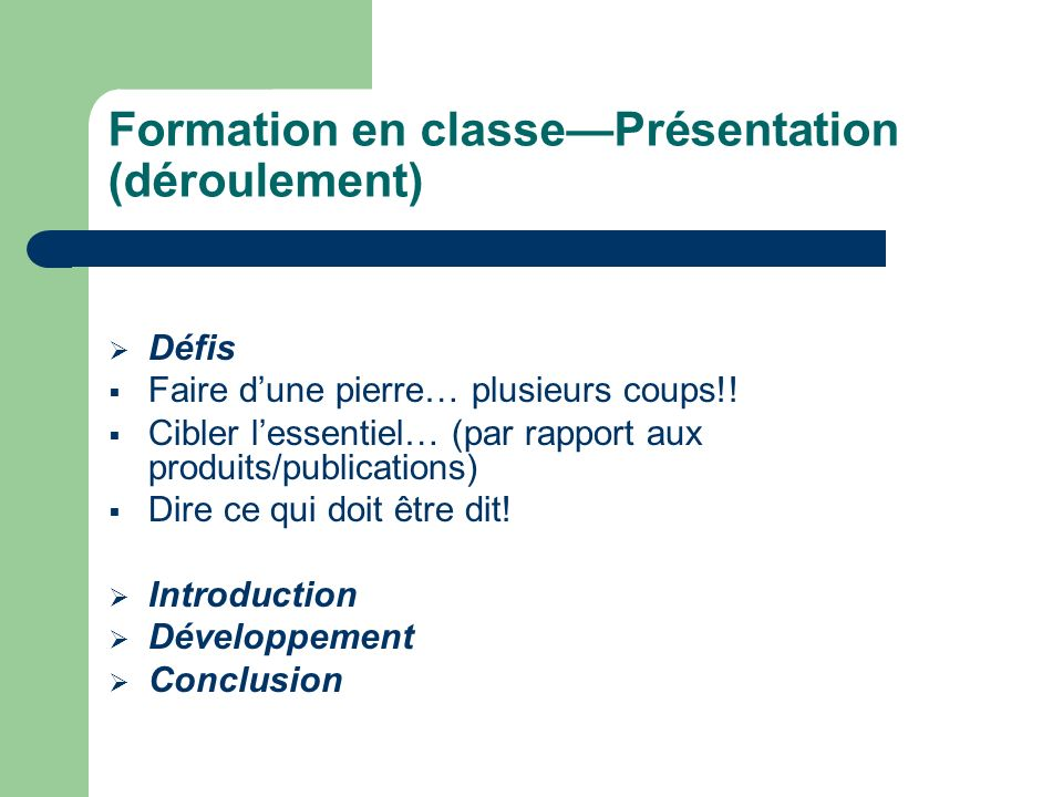 Formation en classe—Présentation (déroulement)