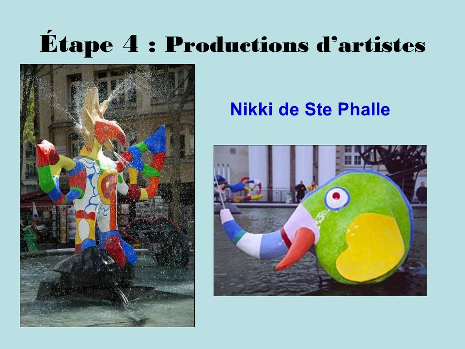 Étape 4 : Productions d'artistes