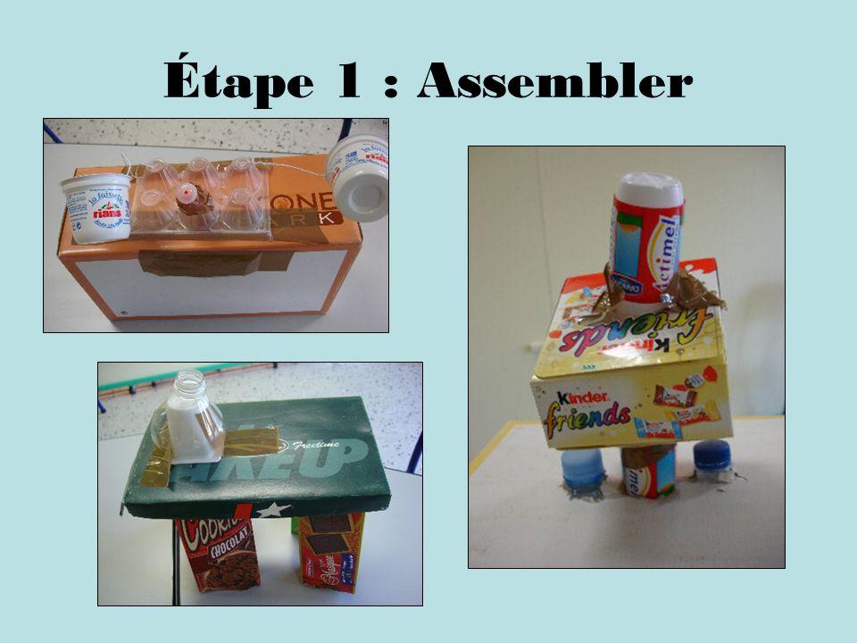 Étape 1 : Assembler