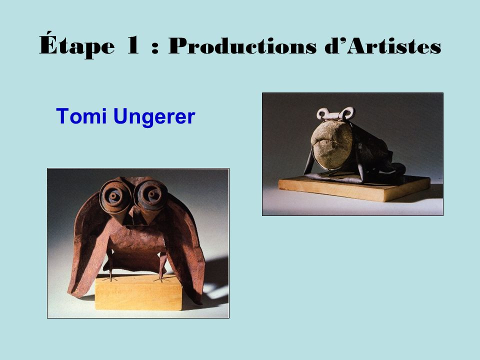 Étape 1 : Productions d'Artistes
