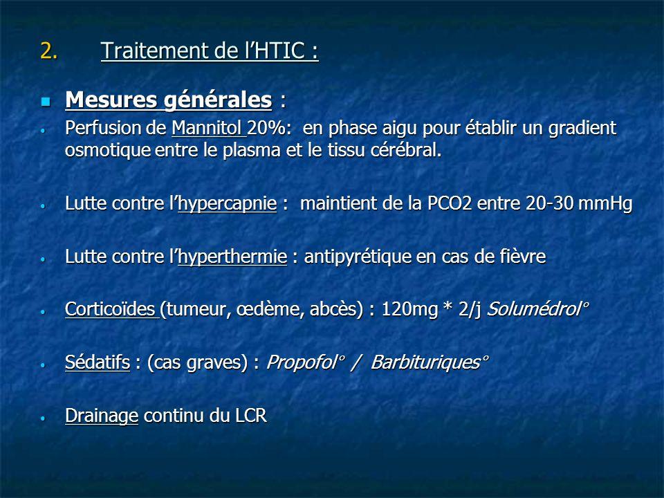 Traitement de l'HTIC : Mesures générales :