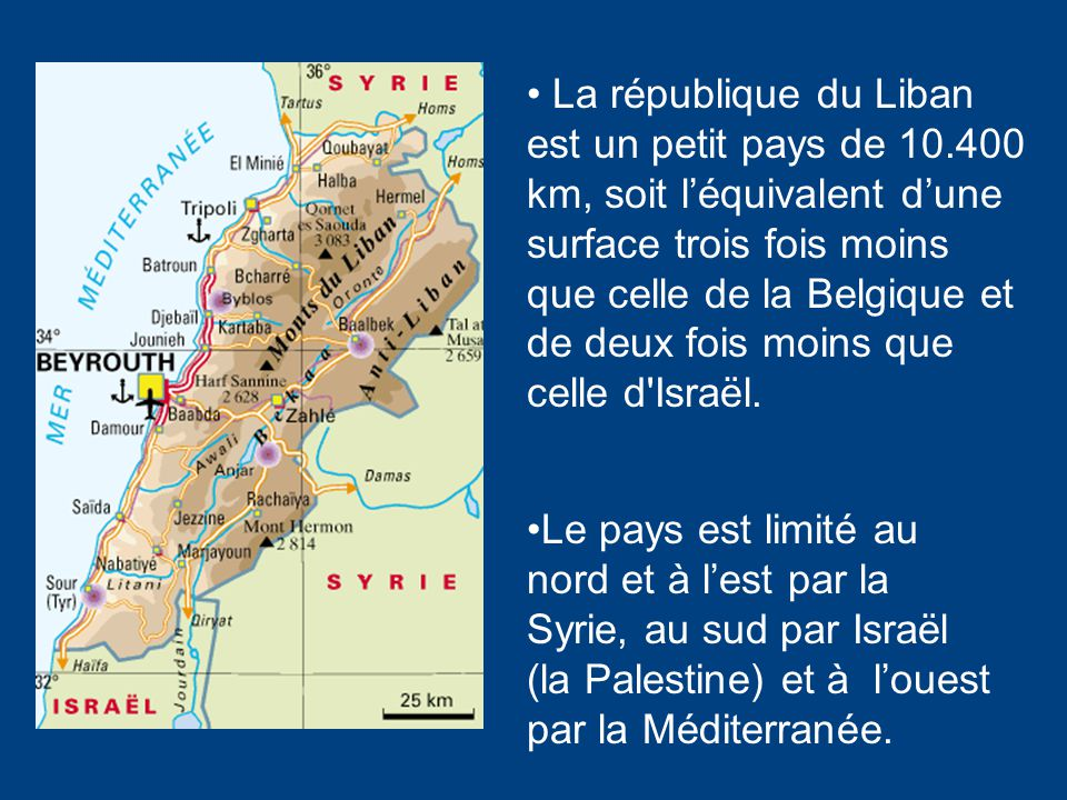 La république du Liban est un petit pays de 10
