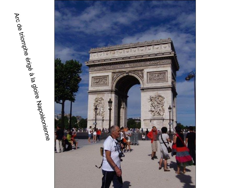 Arc de triomphe érigé à la gloire Napoléonienne