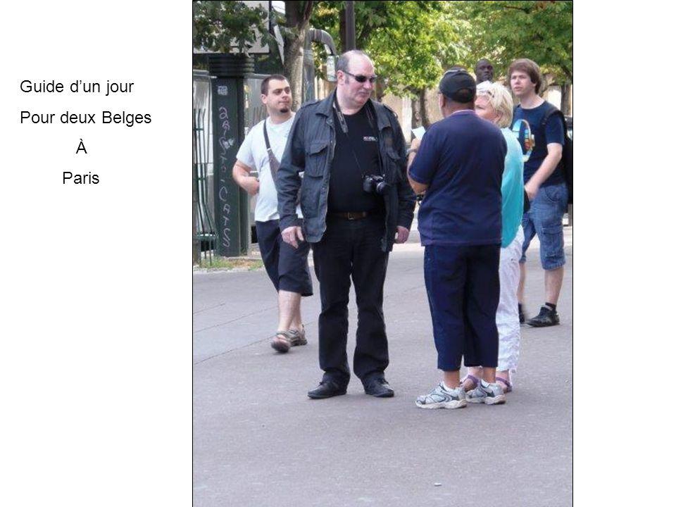 Guide d'un jour Pour deux Belges À Paris